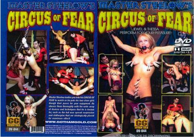 Master Steelow's Circus Of Fear (2003)