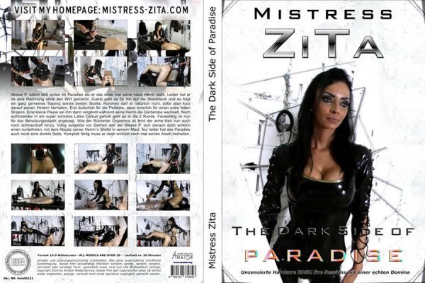 The Dark Site Of Paradise - Mistress Zita - Amator
