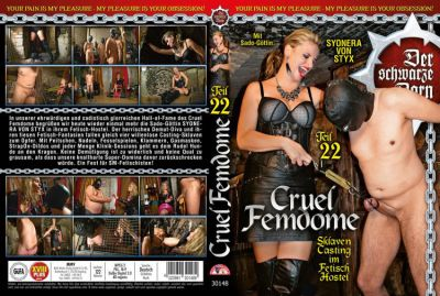 Cruel Femdome 22 – Sklaven Casting im Fetisch Hostel (2018)