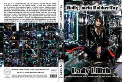 Lady Lilith – Holly Mein Rubber Toy (2018)