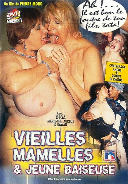Vieilles Mamelles & Jeune Baiseuse / Old Nipples And Young Studs (Year 2008)