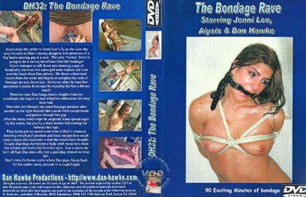 [DH32] The Bondage Rave - Jenni Lee - Dan Hawke Productions
