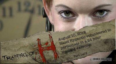 Real Time Bondage – Training of H – Hazel Hypnotic 2012-10-16