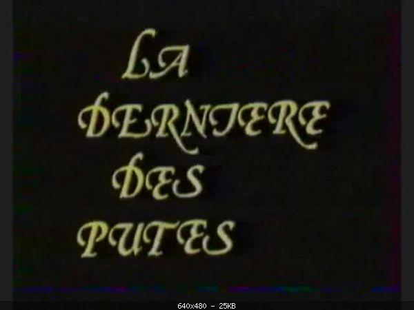 La derniere des putes (1983) DVDRip