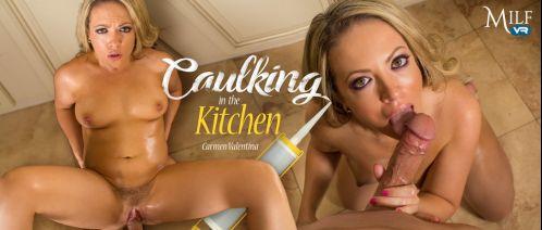 Caulking in the Kitchen - Carmen Valentina Oculus Rift