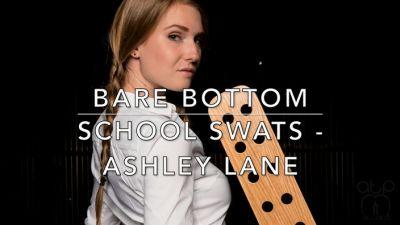 Bare_Bottom_School_Swats-Ashley_Lane.mp4_snapshot_00.06__2017.12.29_15.27.14_.jpg