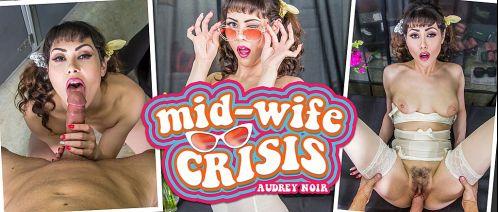 Mid-Wife Crisis - Audrey Noir Oculus Rift
