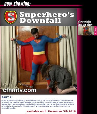CfnmTV – Superhero's Downfall (part 1)
