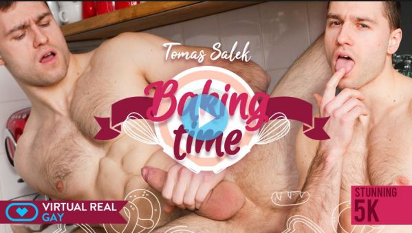 Baking time VR Gay Porn video - Tomas Salek GEAR VR