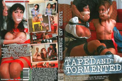 Taped And Tormented