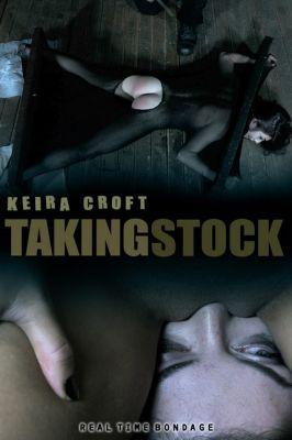RealTimeBondage - Feb 2, 2019: Taking Stock Part 3 | Keira Croft