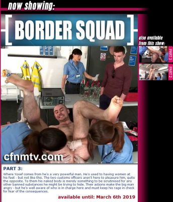 CfnmTV – BORDER SQUAD Yosef Part 3