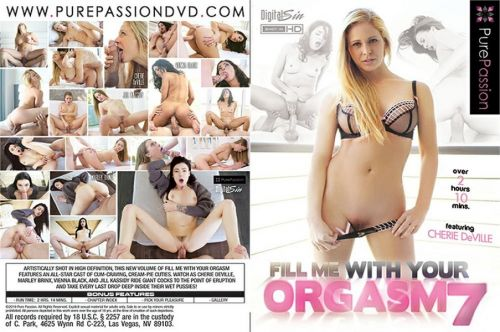 Fill Me With Your Orgasm 7 (2019)