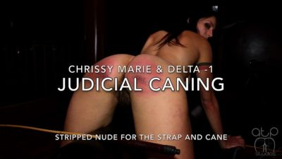 Judicial Caning – Chrissy Marie and Delta Stripped for the Strap and Cane