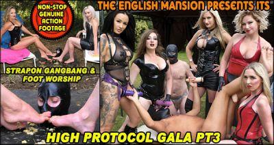 TheEnglishMansion – High Protocol Gala Pt3 – Strapon Gangbang & Foot Worship