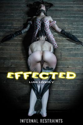 InfernalRestraints – May 10, 2019: Effected | Luna Lovely
