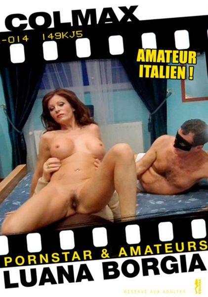 Pornstar & Amateurs, Luana Borgia (2010)