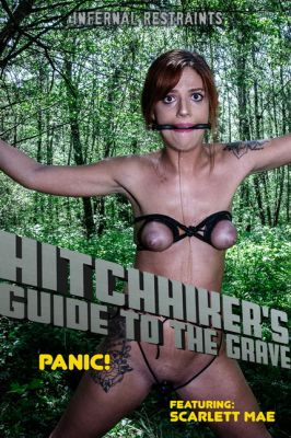 InfernalRestraints – May 31, 2019: Hitchhiker's Guide to the Grave   Scarlett Mae
