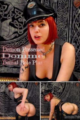 SensualPain – Jun 9, 2019: Demon Possessed Domme Denial Role Play