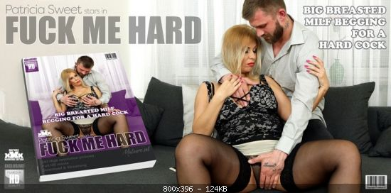 Milf Big breasted MILF Patrica Sweet needs a hard cock in her pussy (2019)