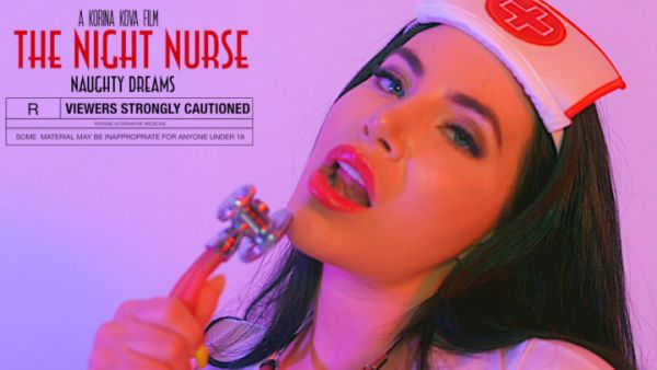 Korina Kova - The Night Nurse: Naughty Dreams (01.07.2019) [FullHD 1080p] (M@nyVids)