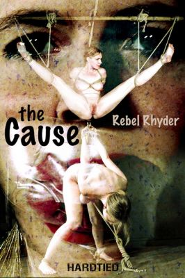 Hardtied – Jul 10, 2019: The Cause | Rebel Rhyder