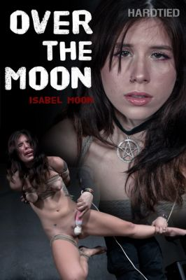 Hardtied – Jul 17, 2019: Over the Moon | Isabel Moon