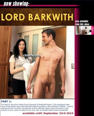 CfnmTV – Lord Barkwith Part 1
