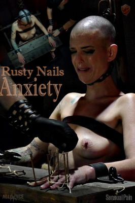 SensualPain – August 14, 2019 – Rusty Nails Anxiety | Abigail Dupree