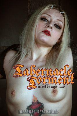 InfernalRestraints - Aug 30, 2019: Tabernacle Torment | Arielle Aquinas