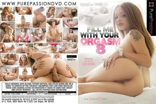 Fill Me With Your Orgasm 8 (2019)