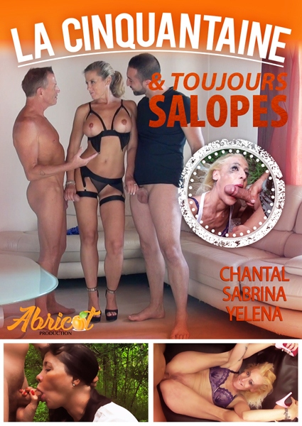 La Cinquantaine et Toujours Salope - La Cinquantaine & Toujours Salope - Fifty And Always Slutty (2019 / HD 720p)