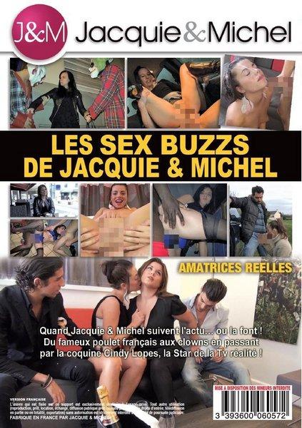 Les Sex Buzz de Jacquie & Michel - Les sex buzzs de Jacquie et Michel