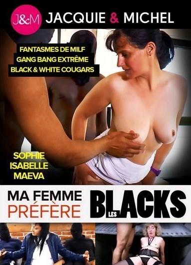 Ma femme prefere les blacks - My Wife Prefers Blacks (2019)