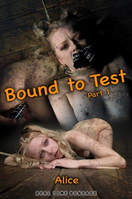 RealTimeBondage – September 21, 2019 – Bound to Test | Alice