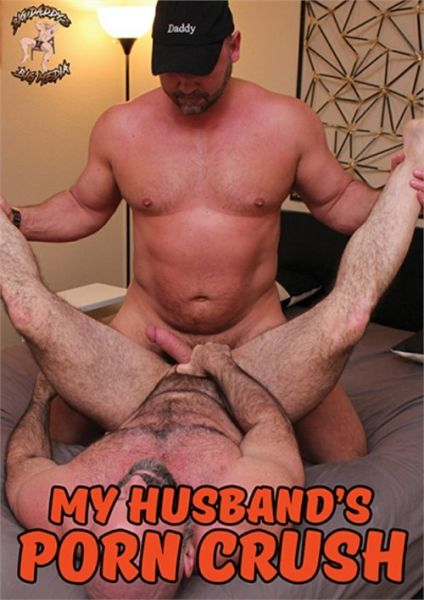 BigDaddys - My Husband's Porn Crush