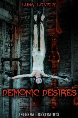 InfernalRestraints – Nov 1, 2019: Demonic Desires | Luna Lovely