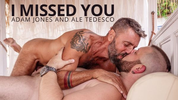 BF - Adam Jones and Ale Tedesco - I Missed You