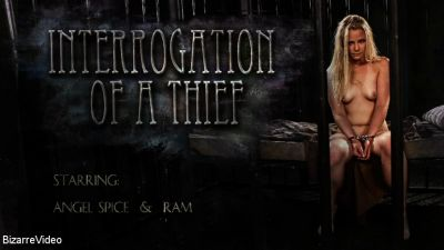 BizarreVideo - Interrogation Of A Thief: Angel Spice, Ram