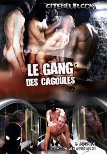 Citebeur - Le Gang des cagoules (The Gang Of Hooded Ass-fuckers)