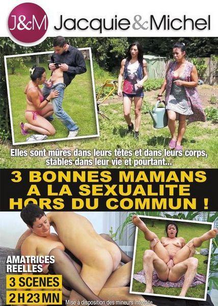 3 Bonnes Mamans a la Sexualite hors du Commun