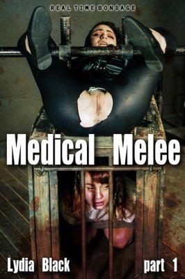 RealTimeBondage – October 26, 2019 – Medical Melee Part 1 | Lydia Black